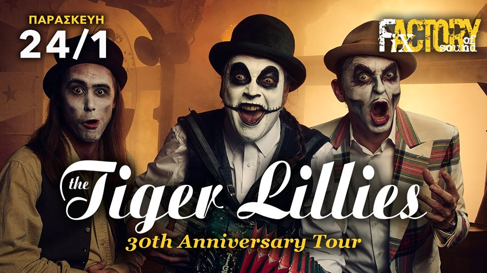 Tiger Lillies Fix Factory Of Sound